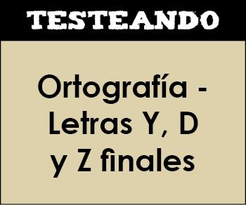 Ortografía - Letras Y, D y Z finales. 3º Primaria - Lengua (Testeando)